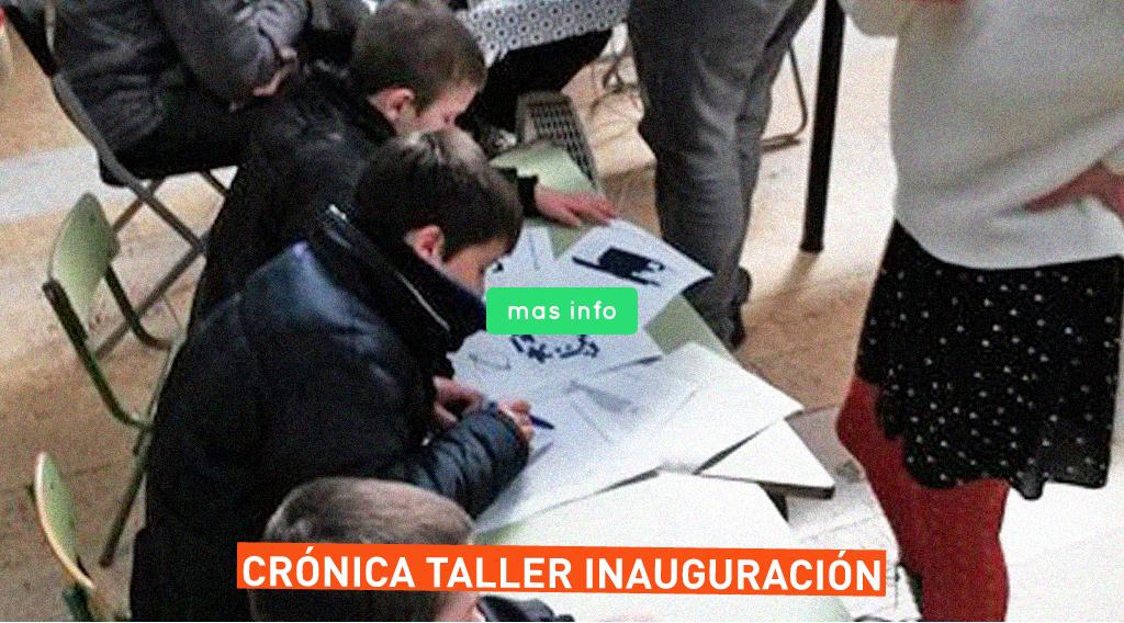 home-cronica-taller-inauguracion